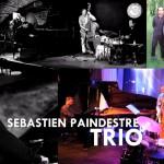 sebastien paindestre trio avec JC Oleksiak et A Paganotti